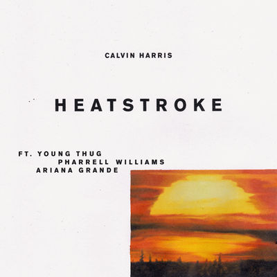 CALVIN HARRIS – Heatstroke (Feat Young Thug Pharrell Williams And Ariana Grande)