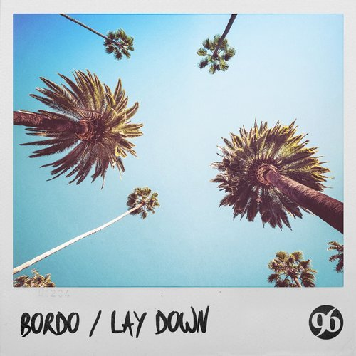 BORDO – Lay Down