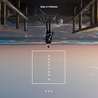 KEV – Moments (le Temps Se Suspend) (Feat Mathieu Canaby)