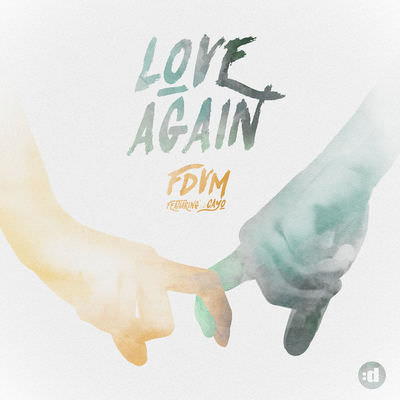 FDVM – Love Again (feat Cayo)