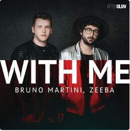 BRUNO MARTINI – With Me (Feat Zeeba)