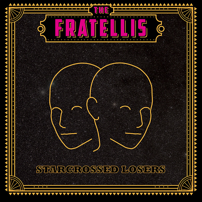 THE FRATELLIS – Starcrossed Losers