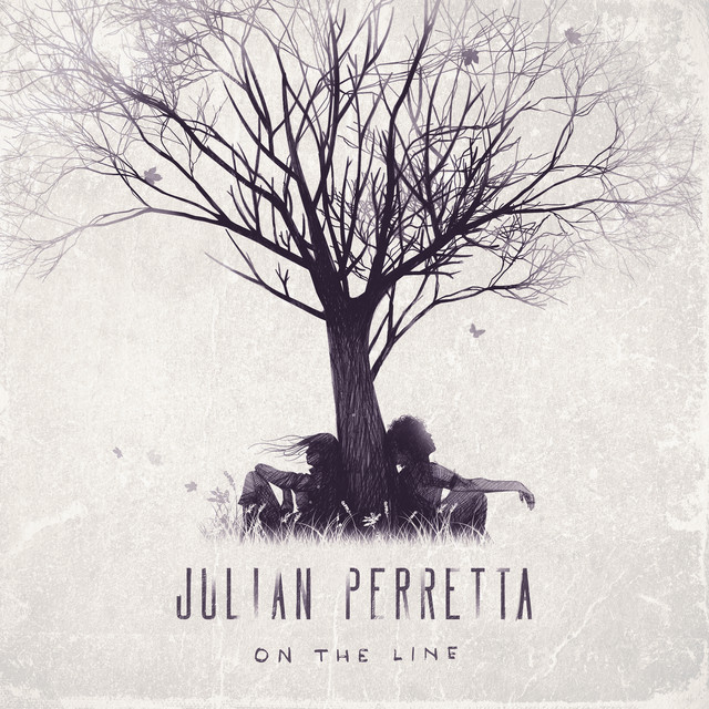 JULIAN PERRETTA – On The Line