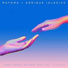 MATOMA & ENRIQUE IGLESIAS – I Don't Dance (Without You) (Feat Konshens)