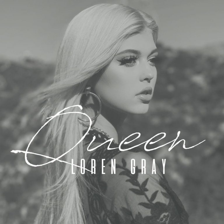 LOREN GRAY – Queen