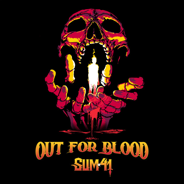 SUM 41 - Out For Blood