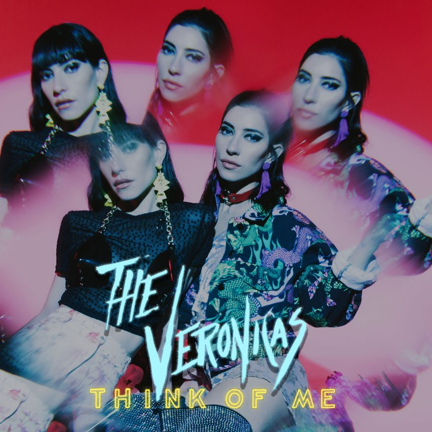 THE VERONICAS - Think Of Me