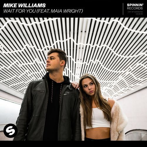 MIKE WILLIAMS - Wait For You (Feat Maia Wright)