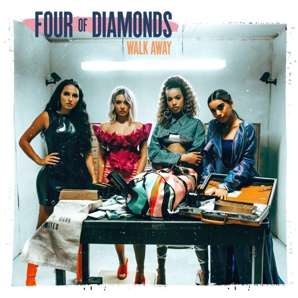 FOUR OF DIAMONDS - Walk Away