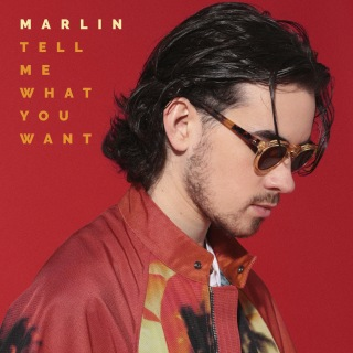 MARLIN - Tell Me What You Want