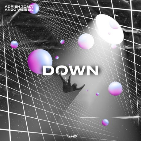 ADRIEN TOMA – Down (With Anzo Weiseil)