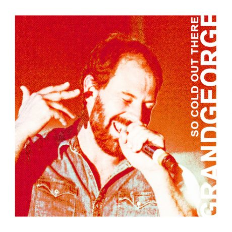 GRANGEORGE – So Cold Out There