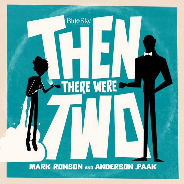 MARK RONSON - Then There Were Two (Feat Anderson Paak)