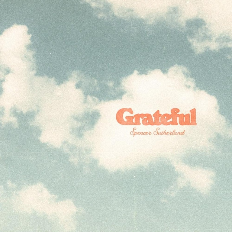 SPENCER SUTHERLAND – Grateful