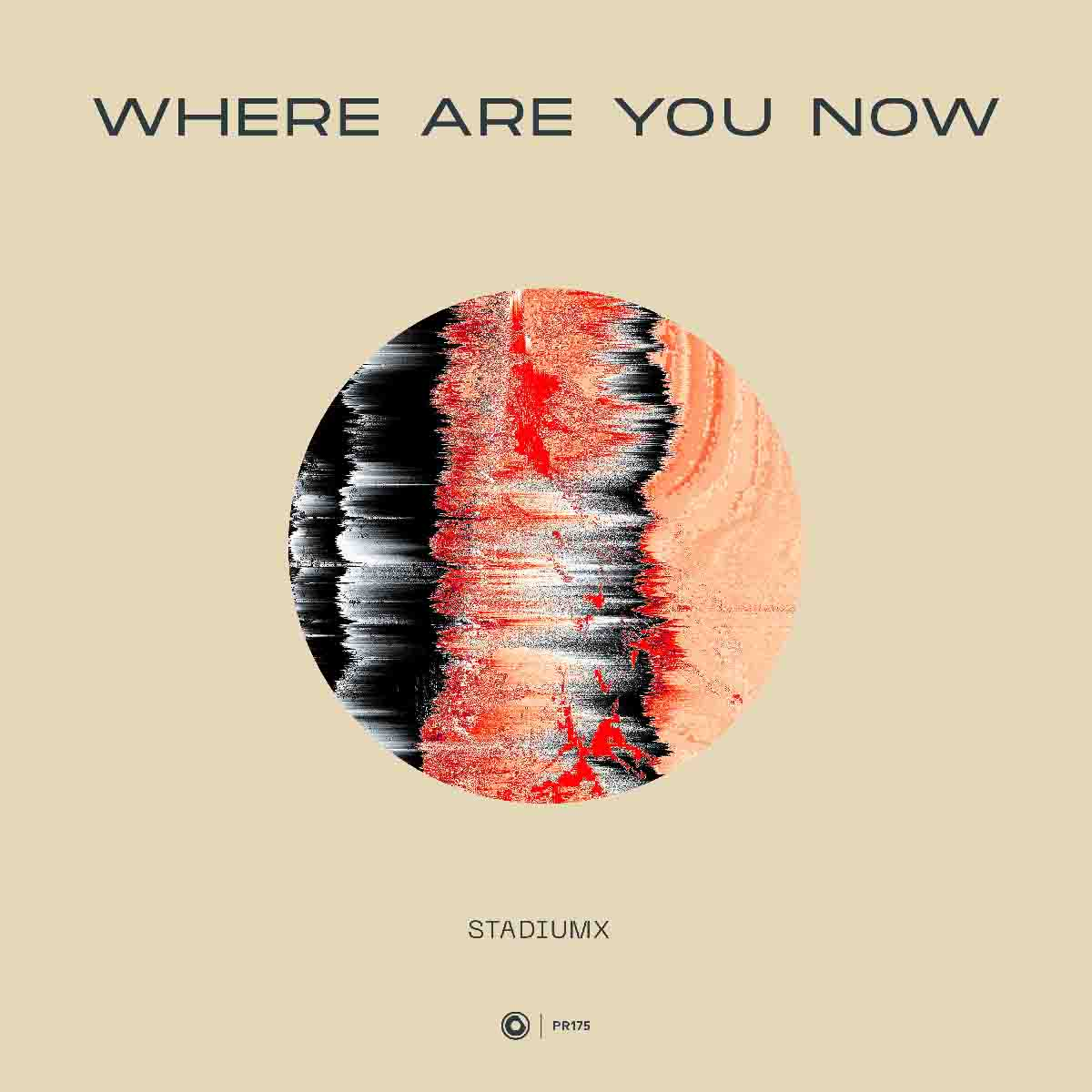 STADIUMX - Where Are You Now