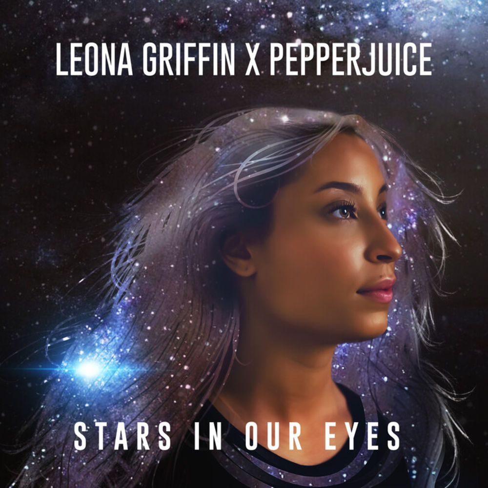 LEONA GRIFFIN - Stars In Our Eyes