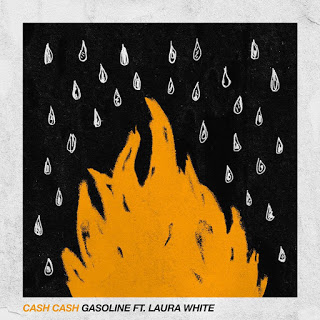 CASH CASH – Gasoline (Feat Laura White)