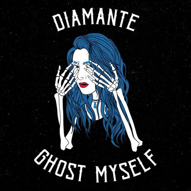 DIAMANTE - Ghost Myself