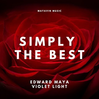 EDWARD MAYA – Simply The Best (Feat Violet Light)