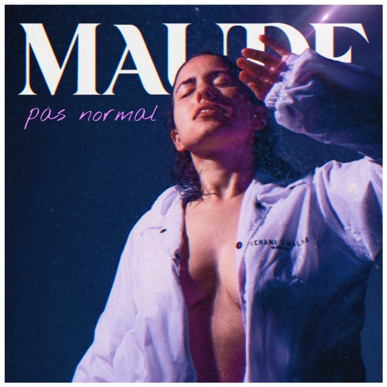 MAUDE – Pas Normal